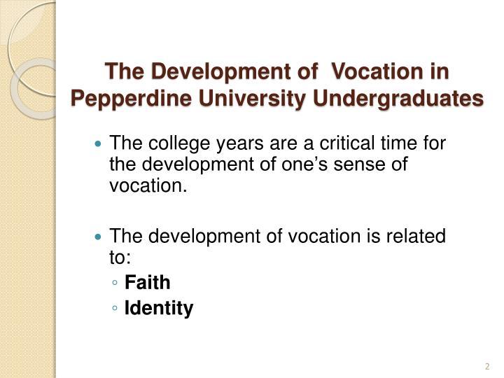The development of vocation in pepperdine university undergraduates