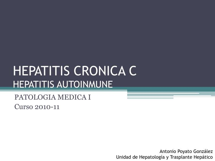 Hepatitis cronica c hepatitis autoinmune