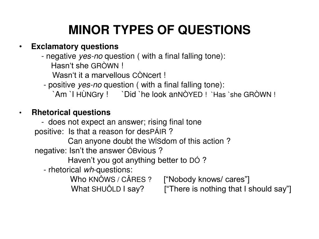 MINOR TYPES OF QUESTIONS