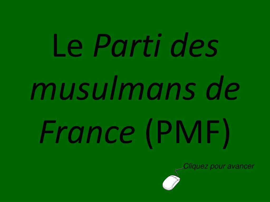 le parti des musulmans de france pmf