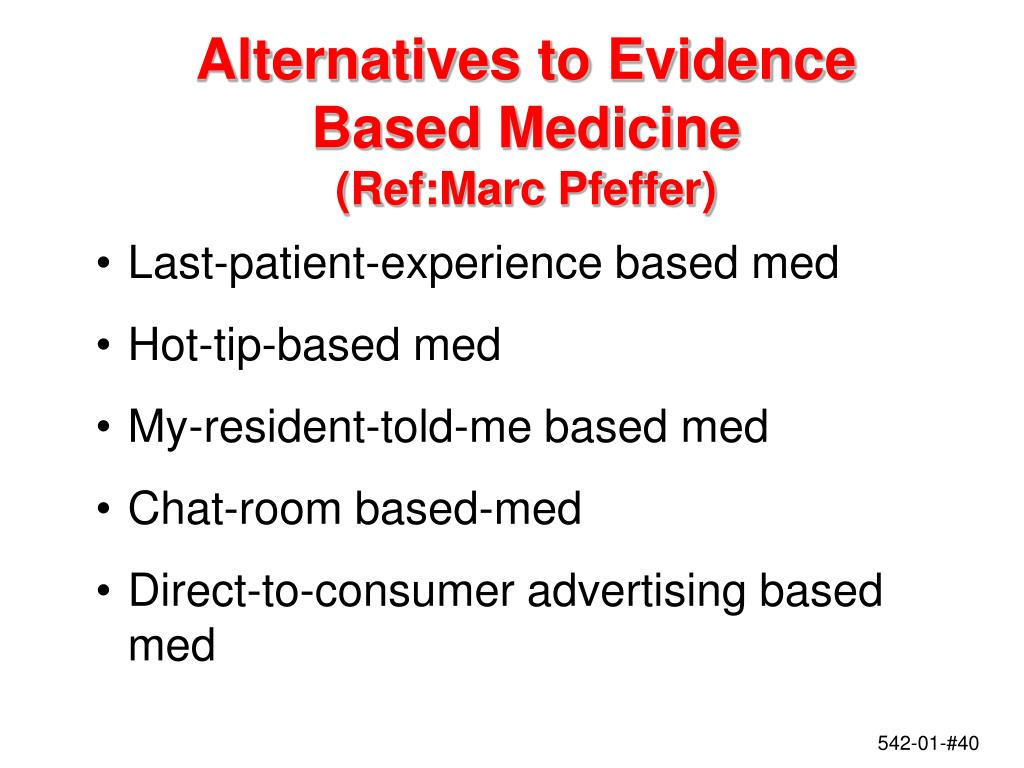 Alternatives to Evidence Based Medicine