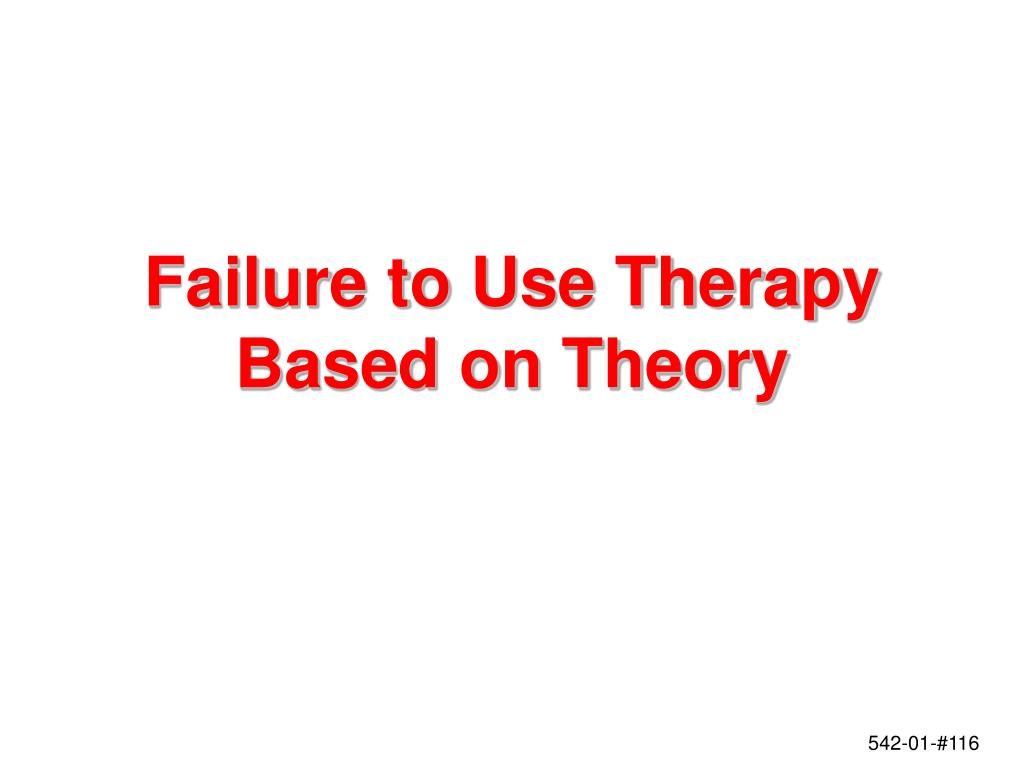 Failure to Use Therapy