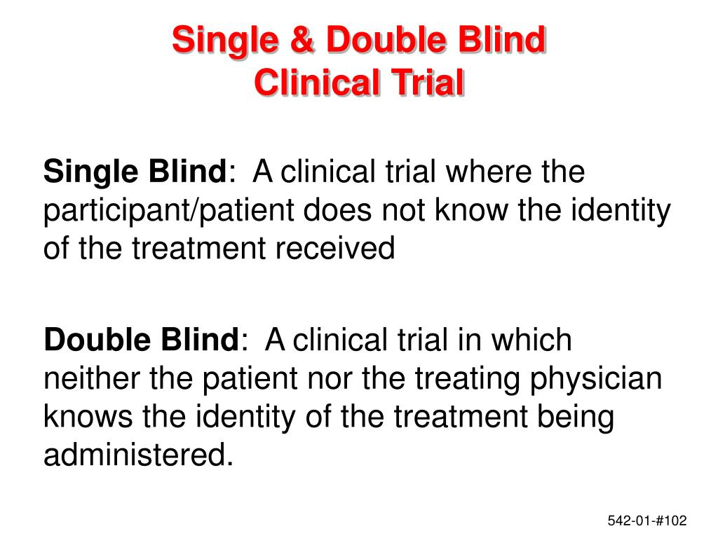 Single & Double Blind