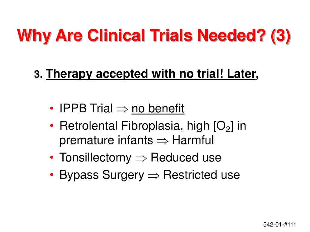 Why Are Clinical Trials Needed? (3)