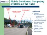 mobile distributed computing systems on the road