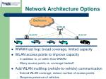 network architecture options