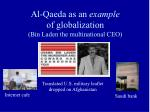 al qaeda as an example of globalization bin laden the multinational ceo