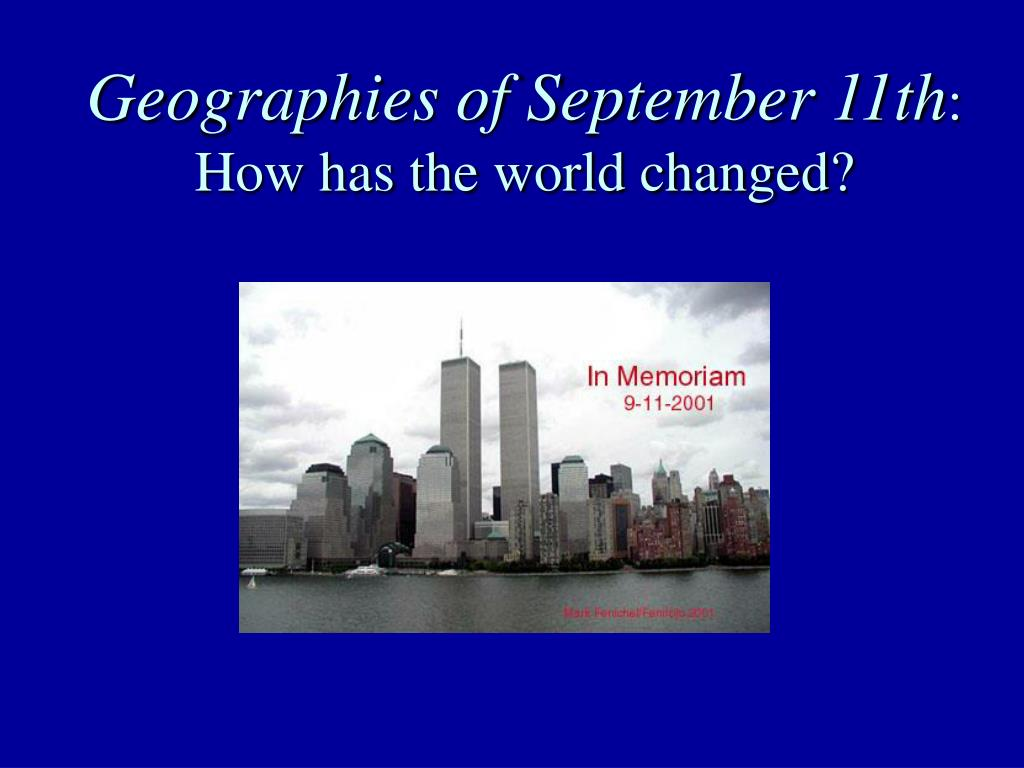 geographies of september 11th how has the world changed l.