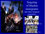 targeting of muslim immigrants and other religious minorities