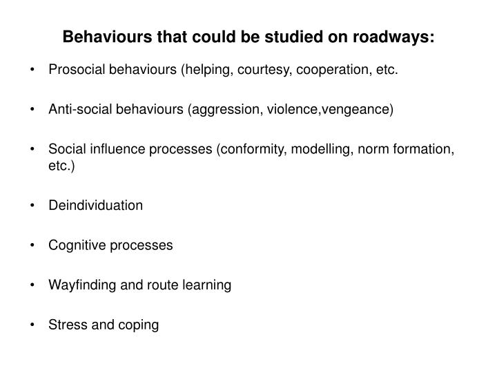 Behaviours that could be studied on roadways