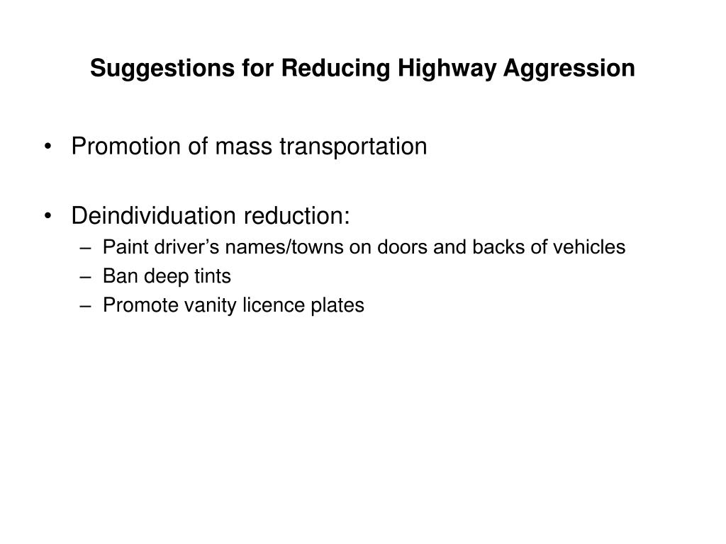 Suggestions for Reducing Highway Aggression