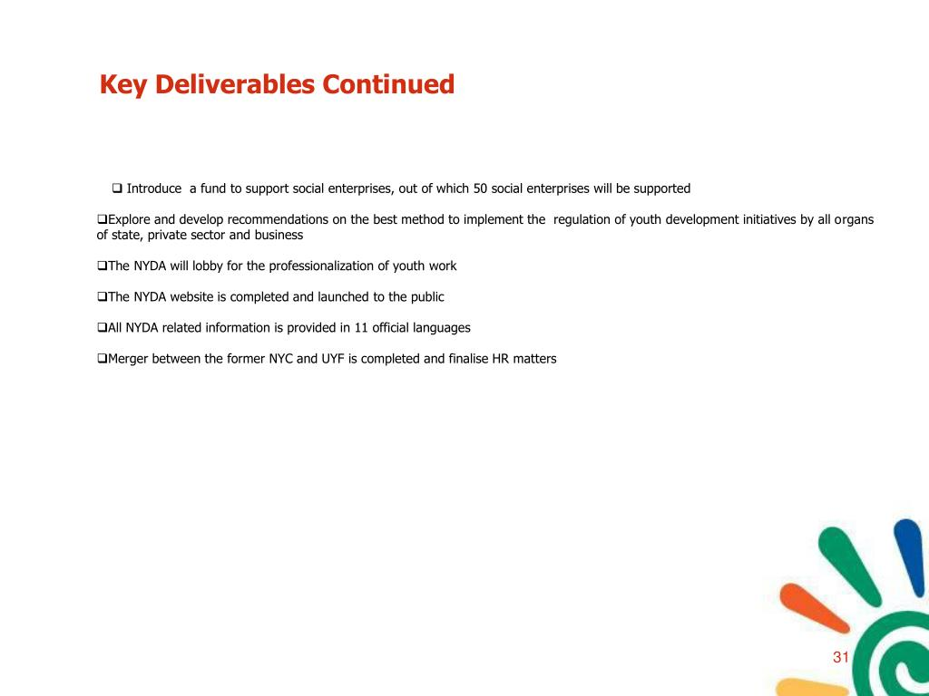 Key Deliverables Continued
