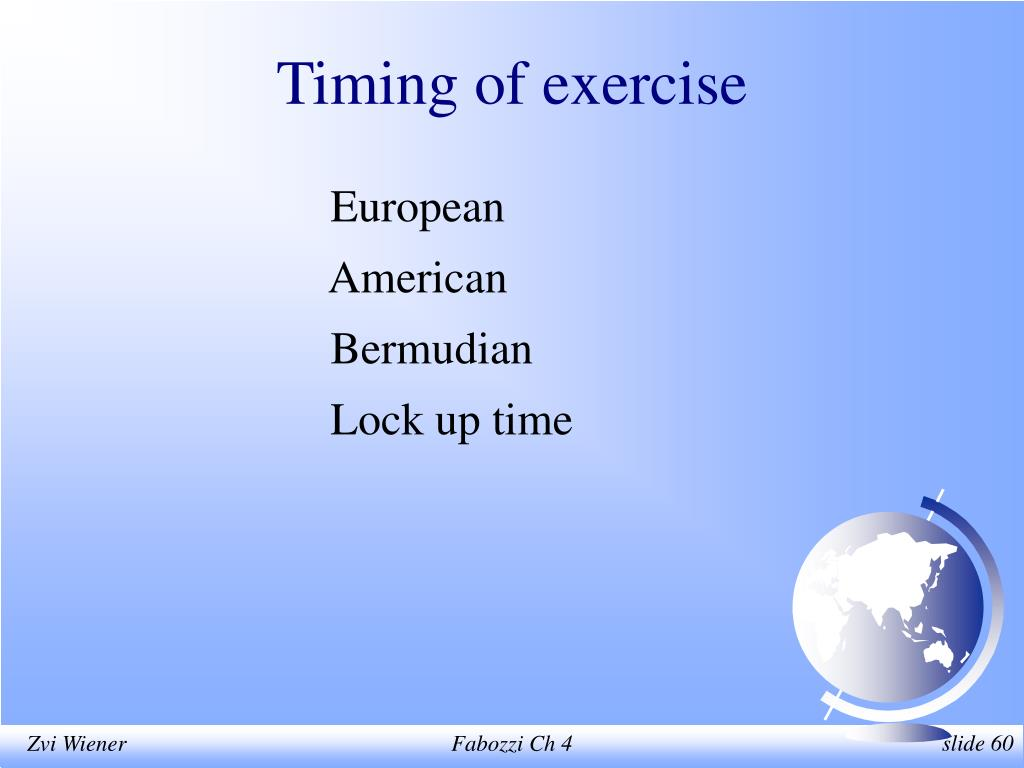 Timing of exercise