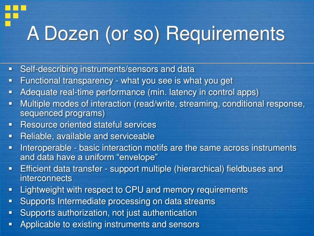 A Dozen (or so) Requirements