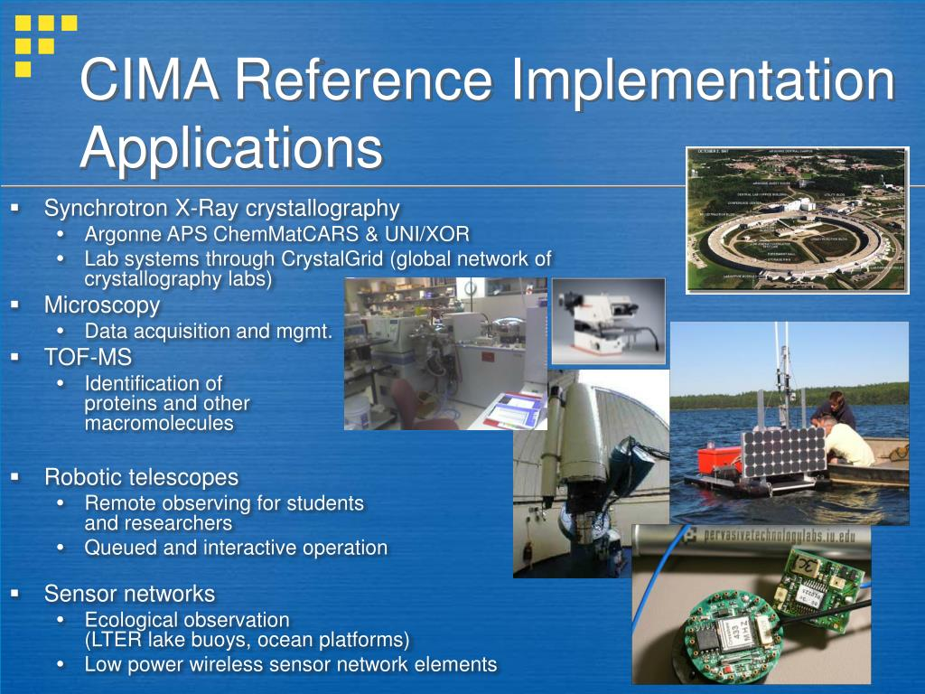 CIMA Reference Implementation Applications