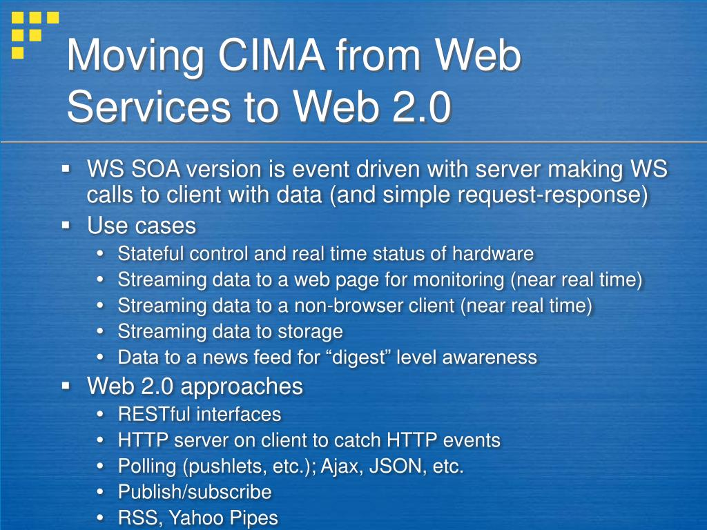 Moving CIMA from Web Services to Web 2.0