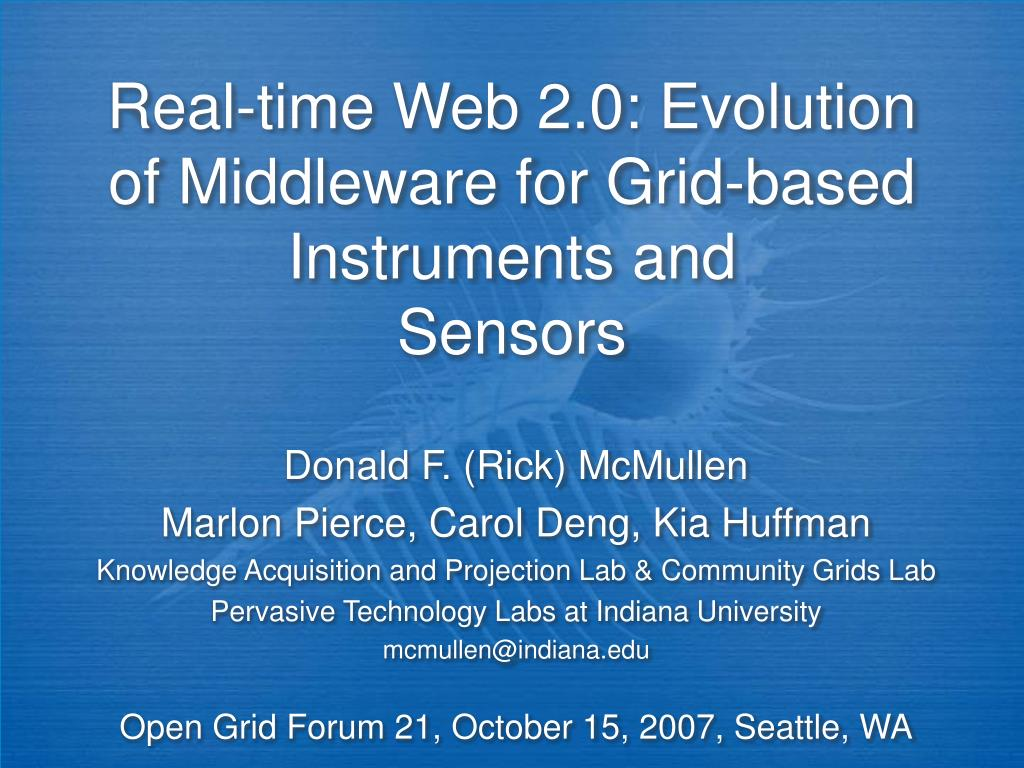 Real-time Web 2.0: Evolution of Middleware for Grid-based Instruments and