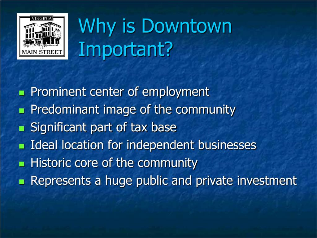 Why is Downtown Important?