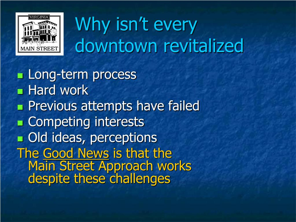 Why isn't every downtown revitalized