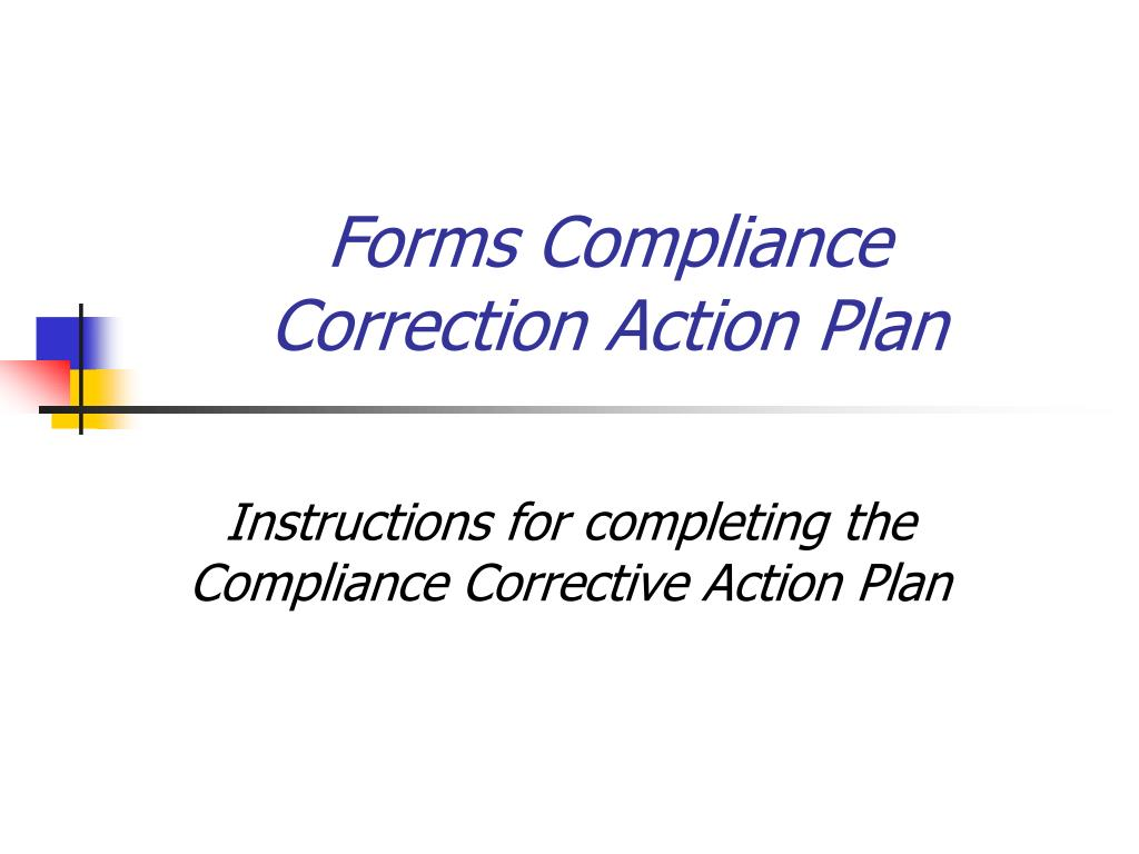 forms compliance correction action plan l.