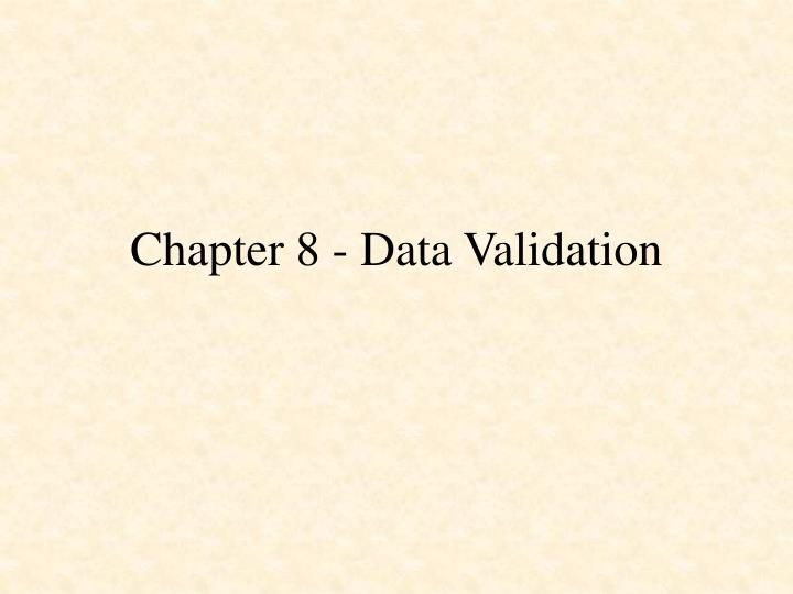 chapter 8 data validation n.