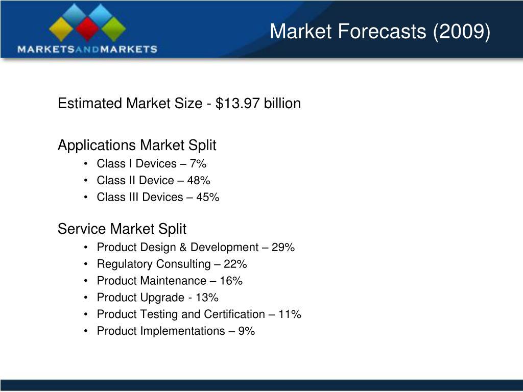 Market Forecasts (2009)