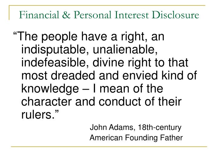 financial personal interest disclosure n.