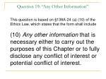question 19 any other information
