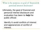 what is the purpose or goal of financial personal interest disclosure6