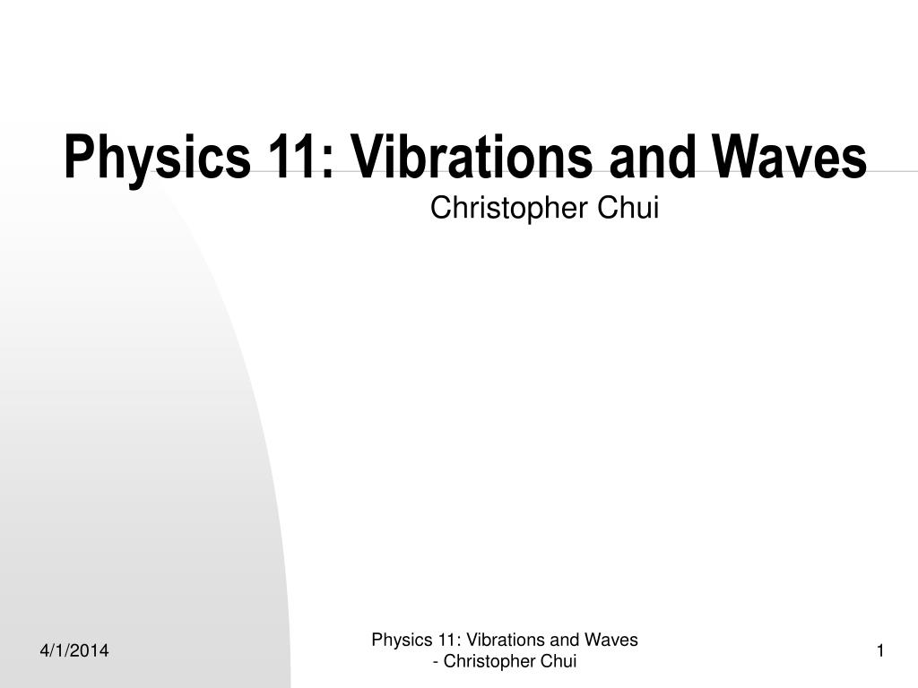 physics 11 vibrations and waves l.