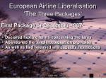european airline liberalisation the three packages