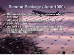 second package june 1990