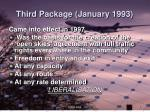 third package january 1993