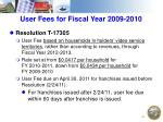 user fees for fiscal year 2009 2010