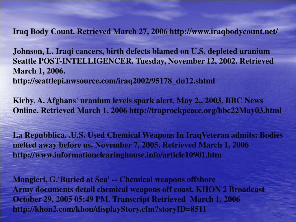 Iraq Body Count. Retrieved March 27, 2006 http://www.iraqbodycount.net/