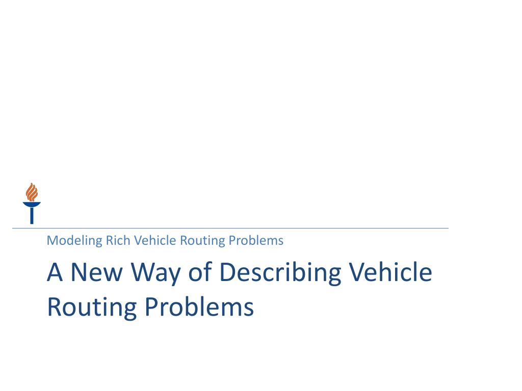 Modeling Rich Vehicle Routing Problems