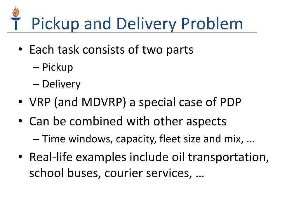Pickup and Delivery Problem