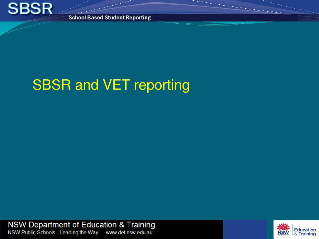 SBSR and VET reporting