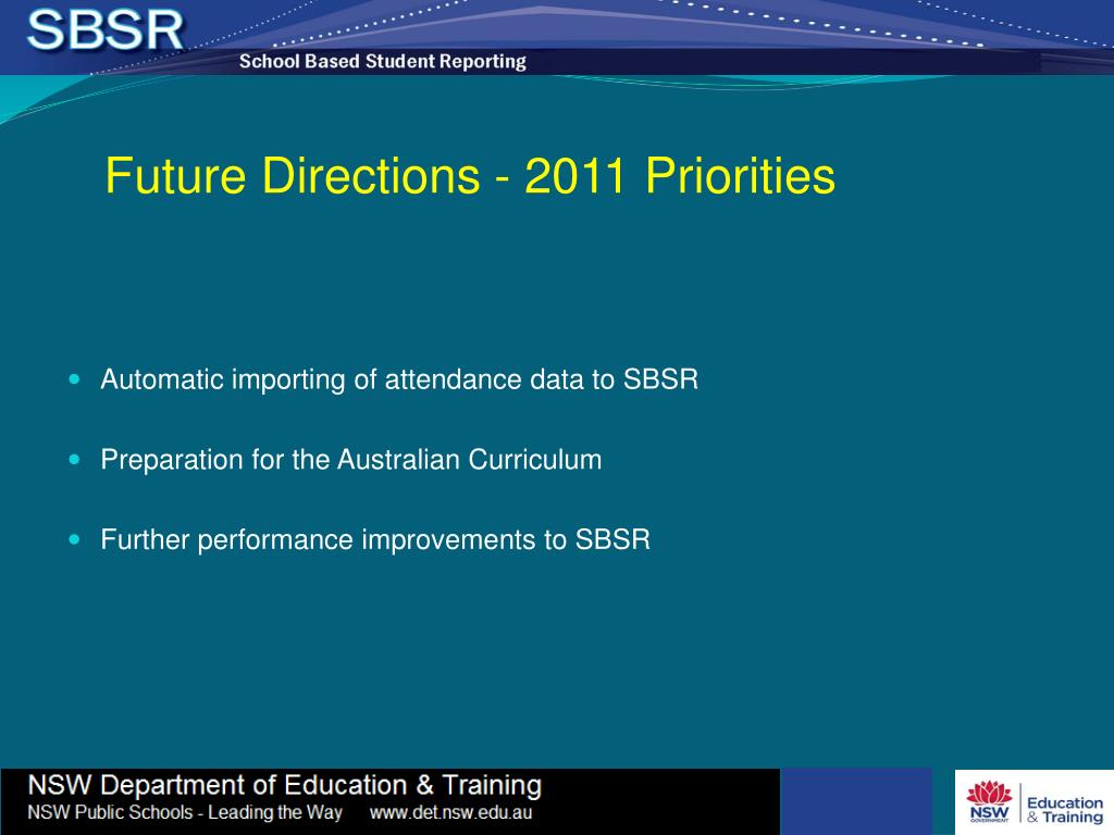 Future Directions - 2011 Priorities