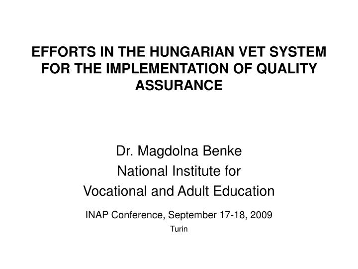 Efforts in the hungarian vet system for the implementation of quality assurance