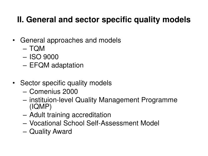 Ii general and sector specific quality models