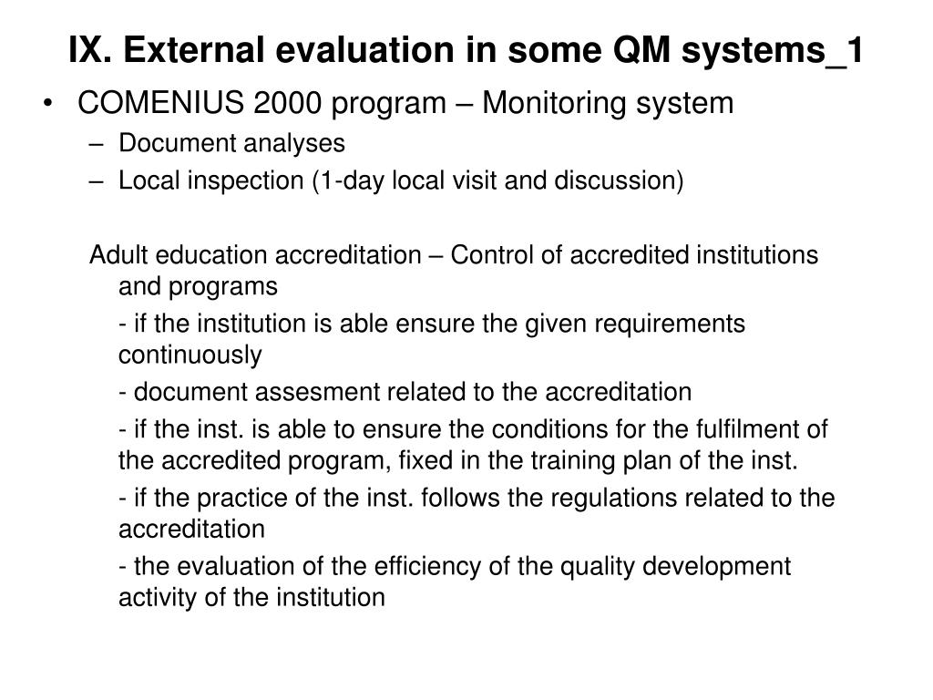 IX. External evaluation in some QM systems_1
