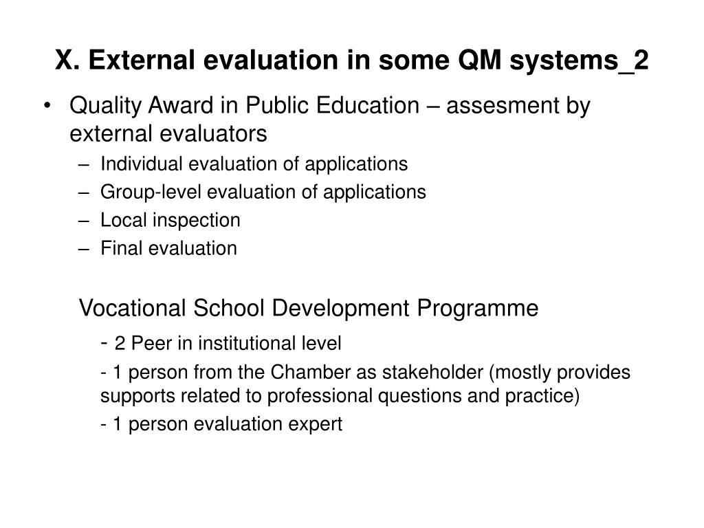 X. External evaluation in some QM systems_2