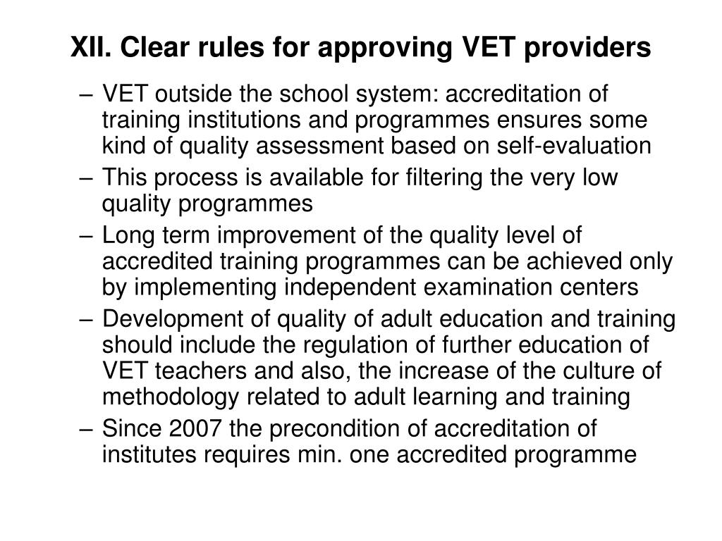 XII. Clear rules for approving VET providers