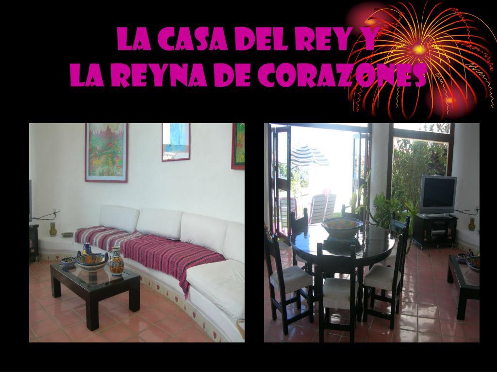 LA CASA DEL REY Y
