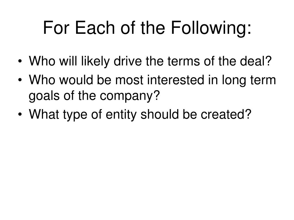 For Each of the Following:
