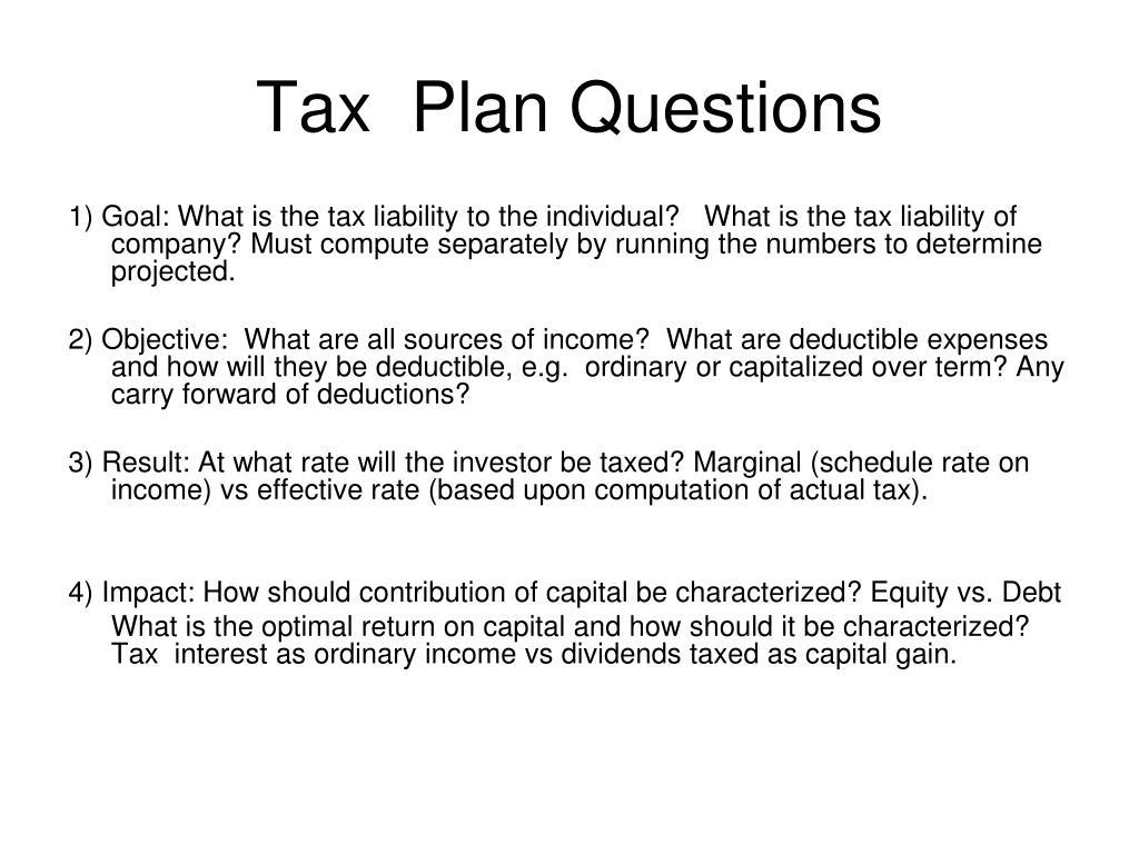 Tax  Plan Questions
