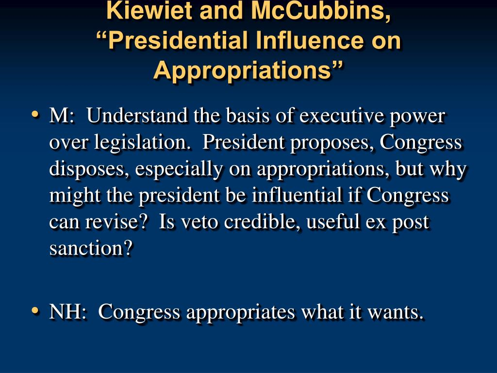 "Kiewiet and McCubbins, ""Presidential Influence on Appropriations"""