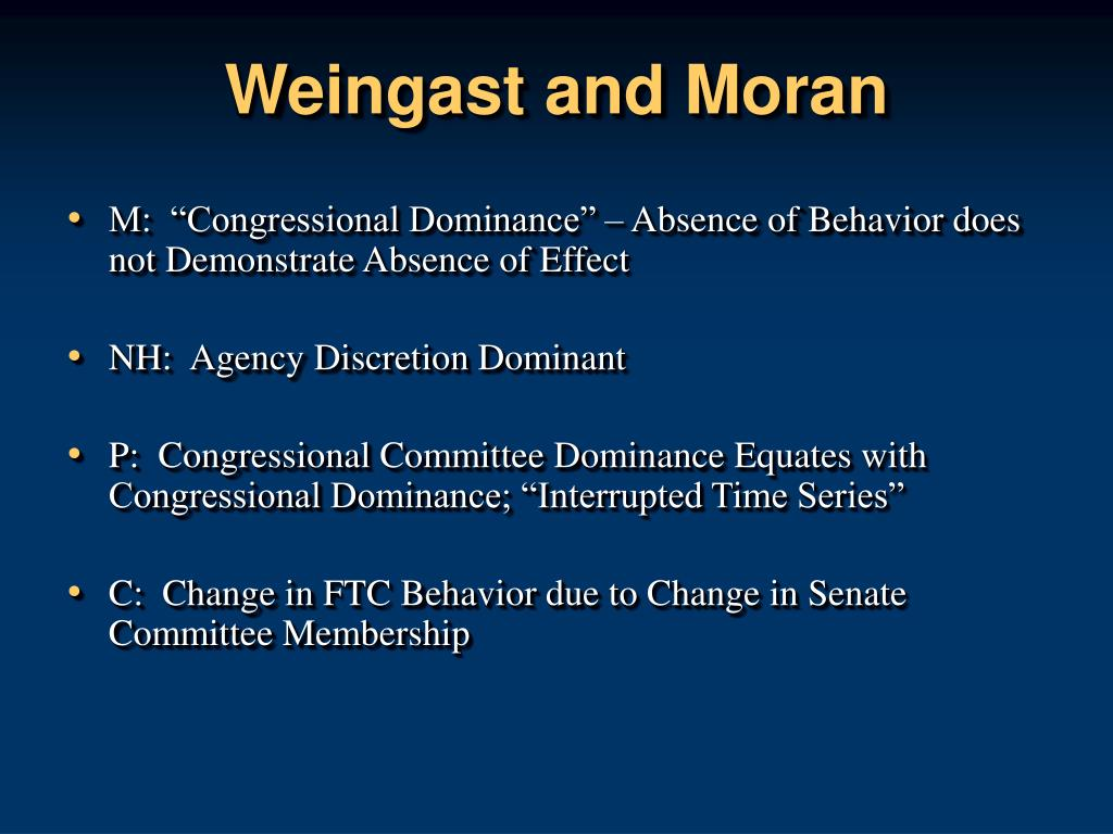 Weingast and Moran