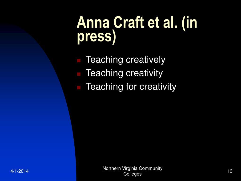 Anna Craft et al. (in press)